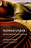 img - for Plowed Under: Agriculture and Environment in the Palouse (Weyerhaeuser Environmental Books) book / textbook / text book