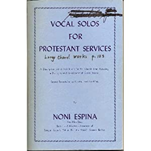Vocal Solos for Protestant Services: A Descriptive List of Solo Music for the Church Year