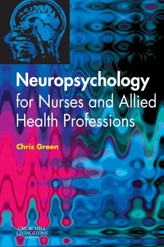 Neuropsychology for Nurses and Allied Health Professionals, 1e