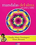 img - for Mandalas del alma / Mandalas of the soul (Spanish Edition) book / textbook / text book