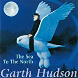 echange, troc Garth Hudson - Sea to the North