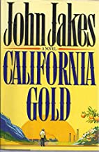 California Gold by Jakes, John Published by…