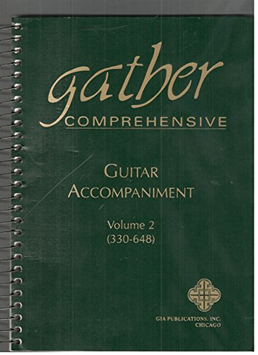 Gather Comprehensive : Guitar Accompaniment, Volume 2 (330-648), by GIA Publications