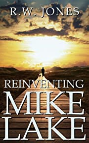 Reinventing Mike Lake