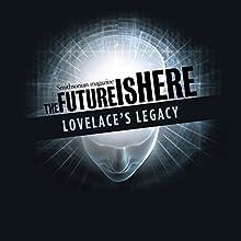 Lovelace's Legacy Miscellaneous by Walter Isaacson, Rachel Hamburg
