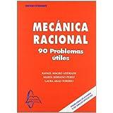 Mecanica racional - 90 problemas utiles