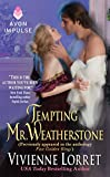 Tempting Mr. Weatherstone: A Wallflower Wedding Novella (Originally appeared in the e-book anthology FIVE GOLDEN RINGS) (Wallflower Wedding Series)