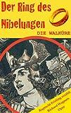 DIE WALK�RE (Der Ring des Nibelungen 2). Opernkrimi mit Original-Libretto