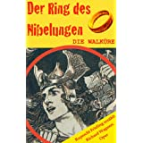 """DIE WALK�RE (Der Ring des Nibelungen 2). Opernkrimi mit Original-Librettovon """"Wilhelm Ruprecht Frieling"""""""