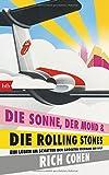 Image de DIE SONNE, DER MOND & DIE ROLLING STONES: Ein Leben im Schatten der größten Rockband der
