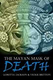 The Mayan Mask of Death