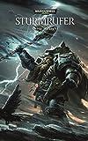 Warhammer 40.000 - Sturmrufer: Ein Space-Wolves-Roman Band 2