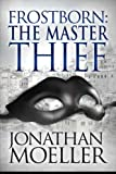 img - for Frostborn: The Master Thief (Volume 4) book / textbook / text book