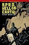 B.P.R.D.: Hell on Earth Volume 1 - Ne...