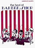 The Best of Barber Shop: Barbershop Quartets