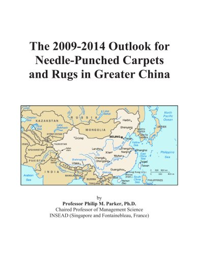The 2009-2014 Outlook for Needle-Punched Carpets and Rugs in Greater China