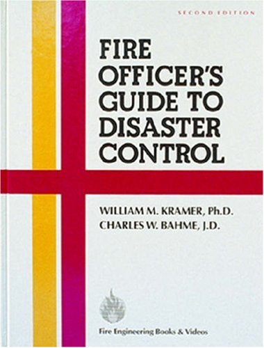 Fire Officers Guide to Disaster Control