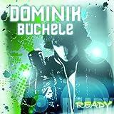 Songtexte von Dominik Büchele - Ready