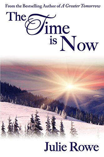 Julie Rowe - The Time is Now (English Edition)