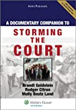 A Documentary Companion to Storming the Court