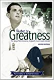 Touched by Greatness: The Story of Tom Graveney, England's Much-Loved Cricketer