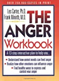 The Anger Workbook: A 13-Step Interactive Plan to Help You... (Minirth-Meier Clinic Series)