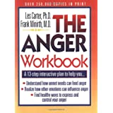 The Anger Workbook: A 13-Step Interactive Plan to Help You... (Minirth-Meier Clinic Series) ~ Frank B. Minirth