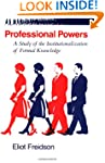 Professional Powers: A Study of the I...