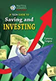 Teen Guide to Saving and Investing (Practical Economics for Teens)