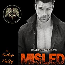 Misled: Death Dwellers MC, Book 1 Audiobook by Kathryn Kelly Narrated by Samuel Valor