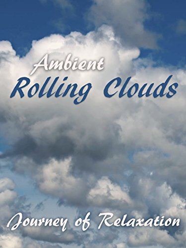 Ambient Rolling Clouds