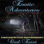 Erotic Adventures | Carl East