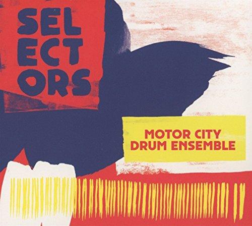 Selectors 001 Motor City Drum Ensemble