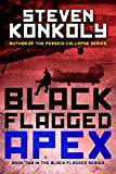Black Flagged Apex: Book 2 in the Black Flagged Series (The Black Flagged Technothriller Series 3)