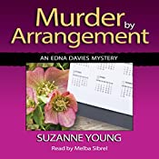 Murder by Arrangement: Edna Davies Mysteries, Book 5 | Suzanne Young