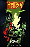 Hellboy: Wake the Devil (1569712263) by Mignola, Mike