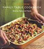 NORDSTROM FAMILY TABLE COOKBOOK: SHARING TASTE AND FLAVOR