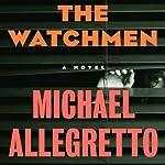 The Watchmen | Michael Allegretto