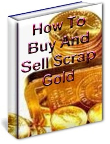 Buy And Sell Scrap Gold
