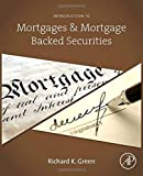 img - for Introduction to Mortgages and Mortgage Backed Securities book / textbook / text book