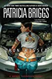 Iron Kissed (Mercy Thompson) Patricia Briggs