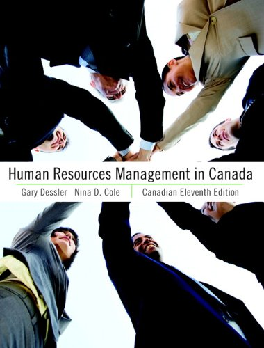 Human Resources Management in Canada, Canadian Eleventh Edition Plus MyHRLab with Pearson eText -- Access Card Package (11th Edition)