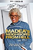 Tyler Perrys Madeas Neighbors From Hell (Play)