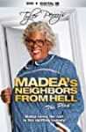 Tyler Perry's Madea's Neighbors From...