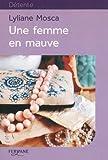 """Afficher """"Une Femme en mauve"""""""