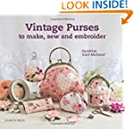 Vintage Purses to Make, Sew and Embro...