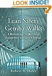 Lean Safety Gemba Walks: A Methodolog...