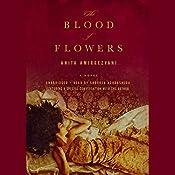 The Blood of Flowers | [Anita Amirrezvani]