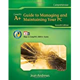 A+ Guide to Managing & Maintaining Your PCby Jean Andrews