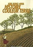 Histoire Couleur Terre : Coffret en 3 volumes : Tomes 1� 3 par Dong-Hwa
